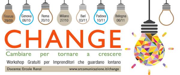 Bologna – 6 novembre 2014 – h 10.00 – 13.00 Workshop gratuito Change con Ercole Renzi