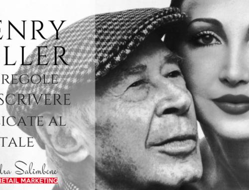Henry Miller e i comandamenti per scrivere… applicati al digitale